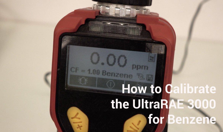 ultrarae 3000 benzene calibration - blog 1