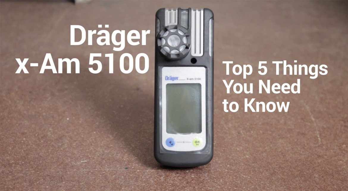 Dräger X-am 5100 Single Gas Detector - Top 5 Things You Need