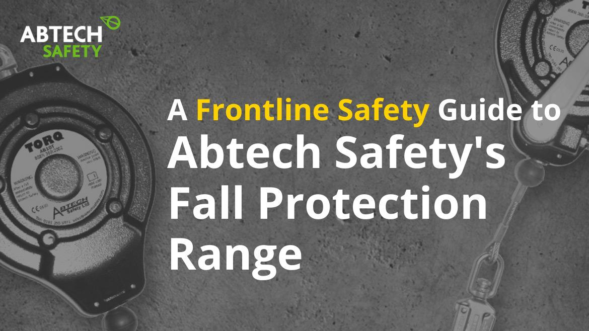 An FLS Guide to Fall Protection Equipment from Abtech Safety